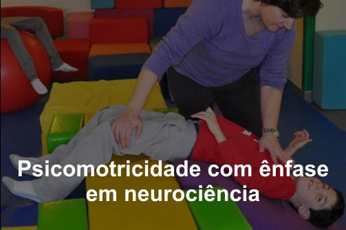 Curso sobre Psicomotricidade com ênfase em neurociência